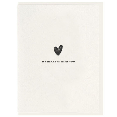 My Heart is With You Letterpress card
