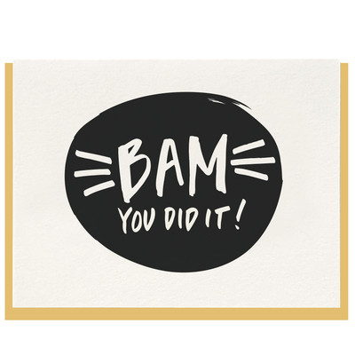 Bam You Did It! Letterpress Card
