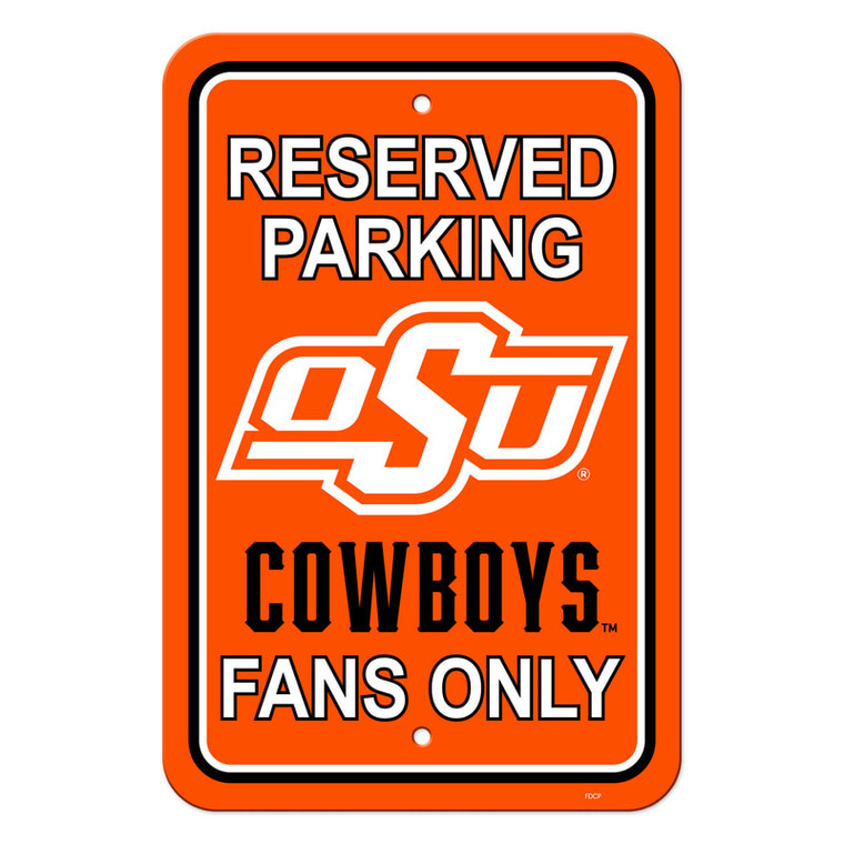 Oklahoma State Cowboys Sign 12x18 Plastic Reserved Parking Style