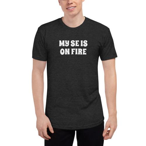My SE is on Fire