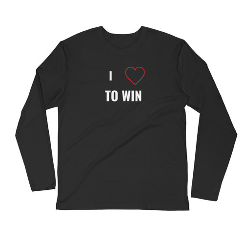 I LOVE TO WIN - Long Sleeve Fitted Crew