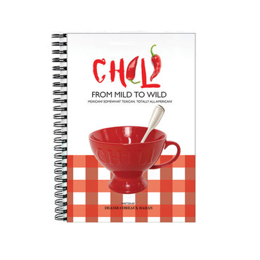 Chili Cookbook: From Mild to Wild