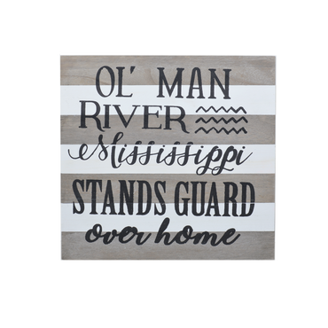 Ol Man River Wooden Sign