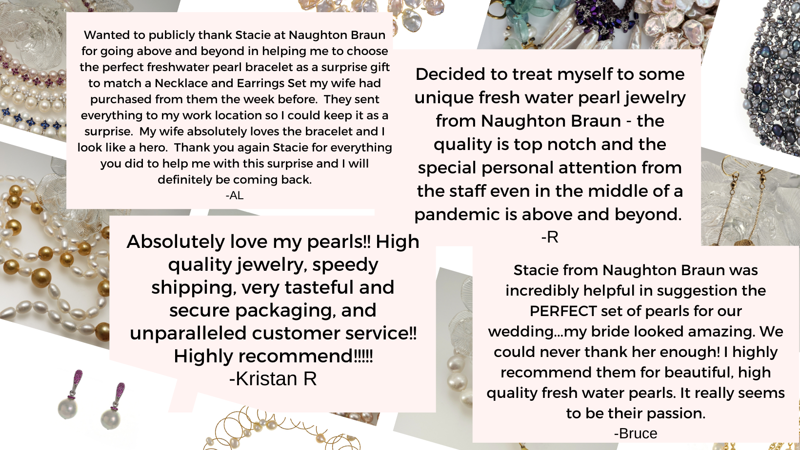 Naughton Braun Testimonials from Satisfied Customers