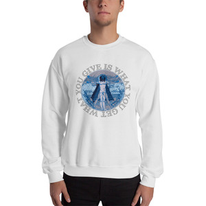 Leonardo Da Vinci What You Give Is What You Get Unisex Sweatshirt by Neoclassical pop art designer brand online store