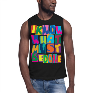 "On sale Spiritual ""I Know What Must Be Done "" Muscle Shirt by Neoclassical pop art online store"