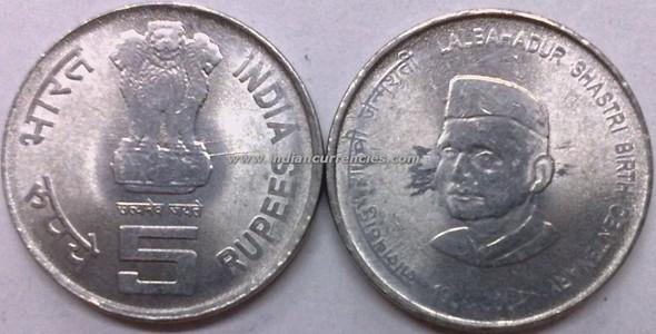5 Rupees of 2004 - Lalbahadur Shastri Birth Centenary - Stainless Steel - Kolkata Mint