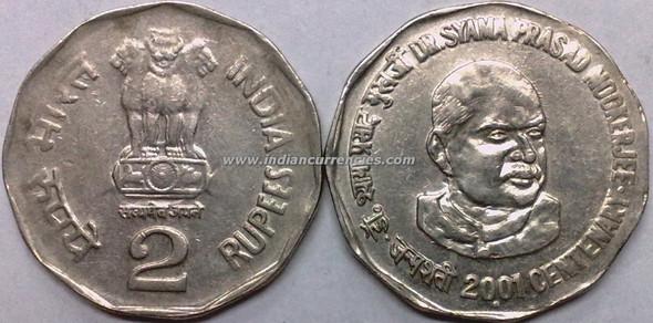 2 Rupees of 2001 - Dr. Shyamaprasad Mukharjee - Noida Mint