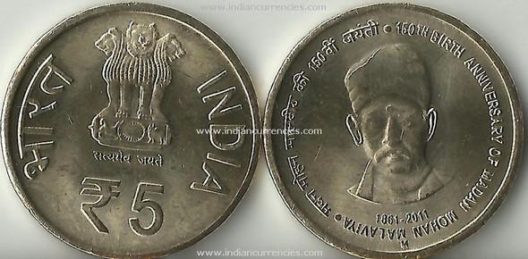 "5 Rupees of 2011 - 150th Anniversary of Madan Mohan Malaviya 1861-2011 - ""M"" Mintmark"