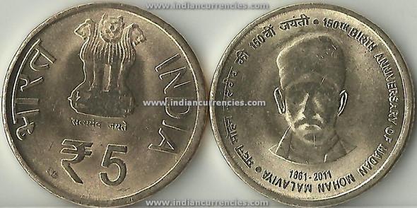 5 Rupees of 2011 - 150th Anniversary of Madan Mohan Malaviya 1861-2011 - Kolkata mint