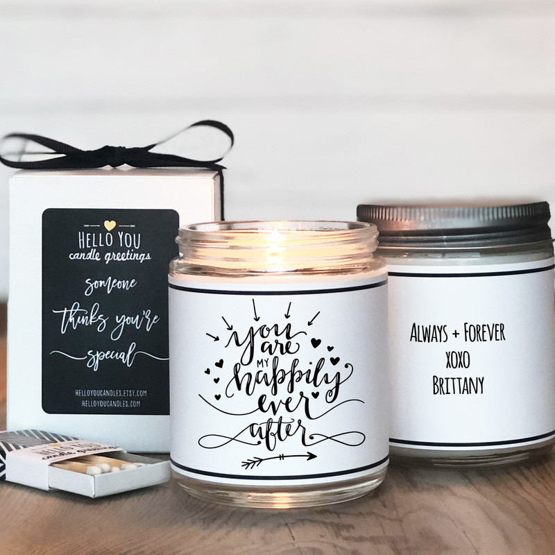 You are my happily ever after soy candles gift