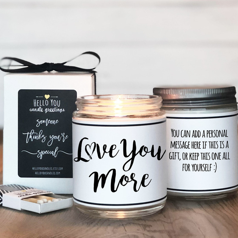 Love You More Valentine's Day gift candle