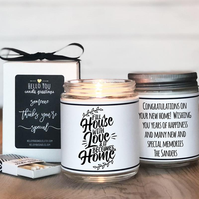 Fill a house with love and it becomes a home candle gift