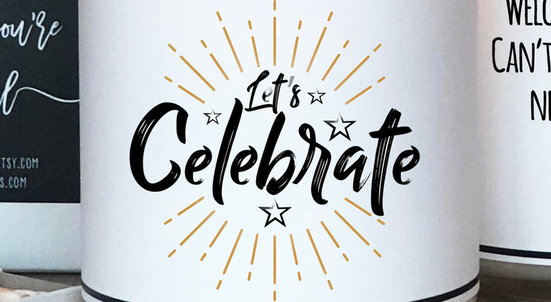 10 Little Things You Didn't Know You Should Celebrate!