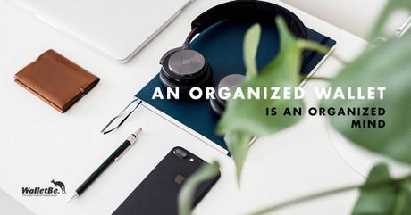 An Organized Wallet is An Organized Mind