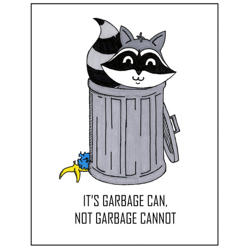 It's Garbage Can