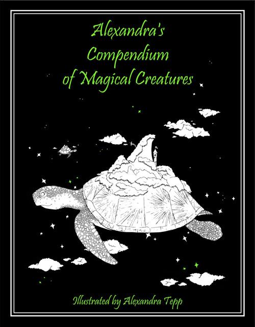 Alexandra's Compendium of Magical Creatures