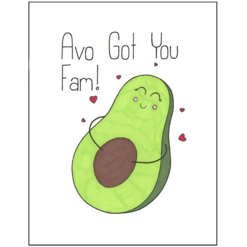 Avo Got You Fam!