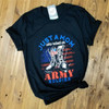 Just A Mom Who Raised an Army Soldier - Black Tee