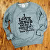 I Love Jesus and Got a Good Heart, but This Mouth - Crewneck Sweatshirt
