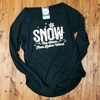 Snow The Other Four Letter Word - Ladies Long Sleeve Raglan