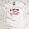 Kindness is Always Fashionable - V-Neck Tee