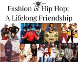 Fashion & Hip Hop: A Lifelong Friendship