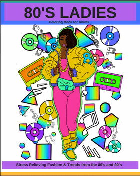 80's Ladies Fashion And Trends Coloring Book