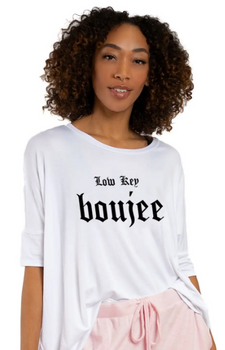 Low Key Boujee Tee Shirt
