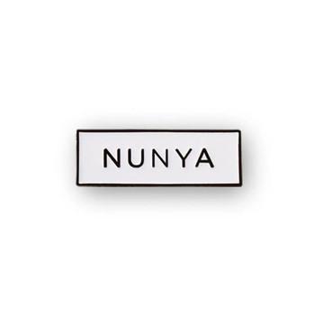 Nunya 'None Of Your Business' Meme Enamel Pin