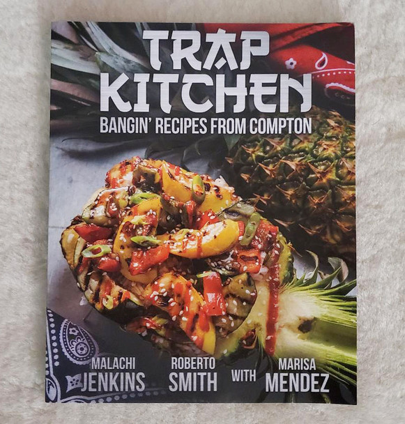 Trap Kitchen Bangin Recipes from Compton