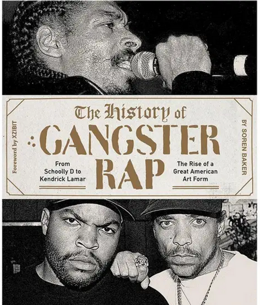 The History of Gangsta Rap