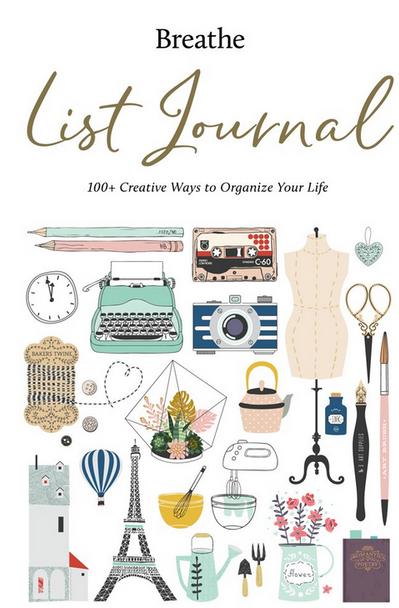 Breathe List Journal: 101 Creative Ways to Organize Your Life
