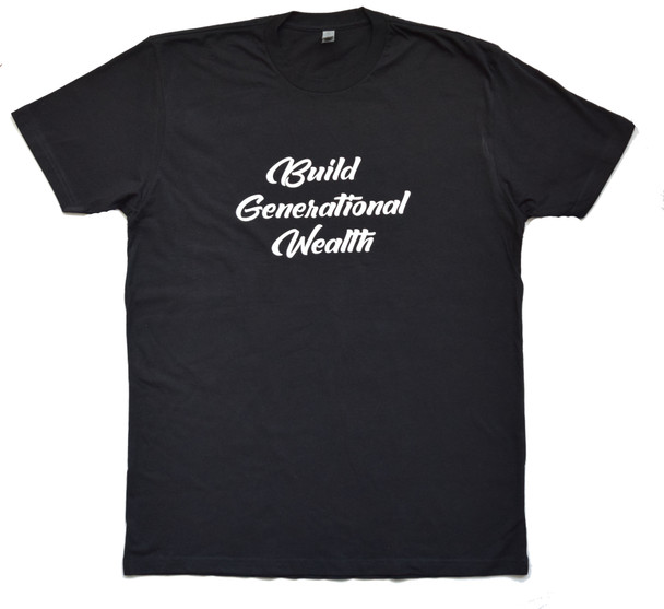 Building Generational Wealth Tee