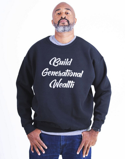 Build Generational Wealth Reflective letters Sweatshirt