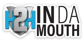 """H2H In Da Mouth Sticker 8"""""""