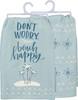 Don't Worry Beach Happy Dish Towel