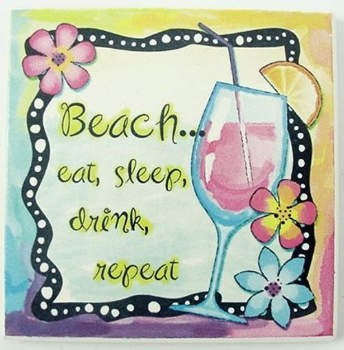 "Beach Single Absorbent Coaster ""Eat, Sleep, Drink, Repeat"" - 02-051"