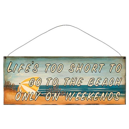 "17"" Wood Beach Sign ""Life's too Short..."" 31375E"