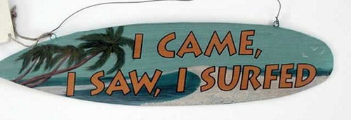 "Surf Theme Tin Sign ""I Came, I Saw, I Surfed"" - 32574A"