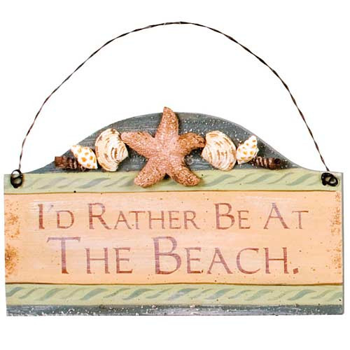 "Beach Small Wood Sign ""I'd Rather Be at the Beach"" - 33051B-1"