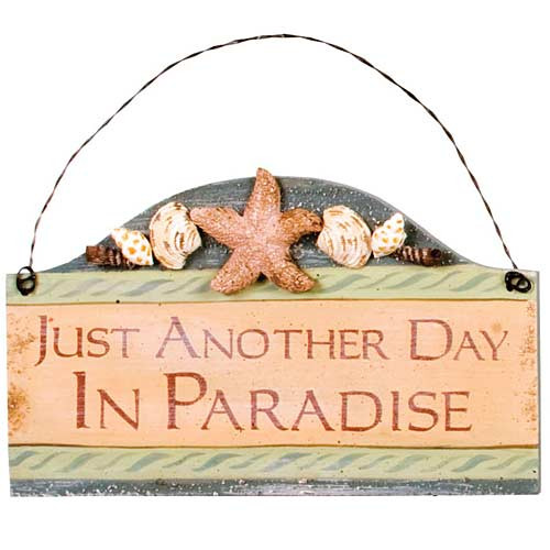 "Beach Small Wood Sign ""Just Another Day in Paradise"" - 33051D"