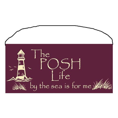 "Beach Wood Sign ""The Posh Life"" 35085"