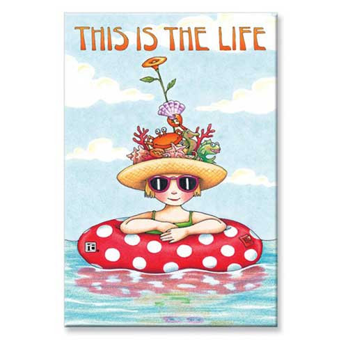 Souvenir Magnet Mary on Vacation This is the Life 628-87