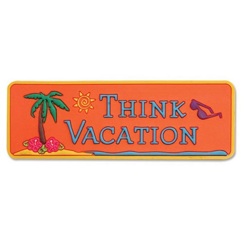 Think Vacation Magnet 829-72