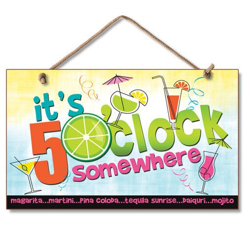 "Beach Time Wood Sign ""It's 5 O'clock Somewhere"" - 41-164"