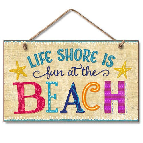 Life Shore is Fun Beach Wood Sign 41-1637