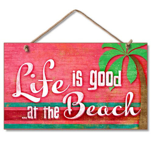 "Wood Sign ""Life is Good at the Beach"" - 41-668"