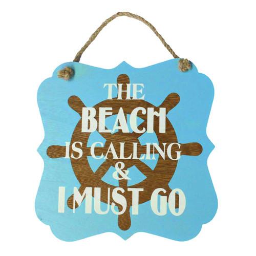 """Ship Ahoy Beach Calling I Must Go Wood 7"""" x 7"""" Sign - 16264GO"""
