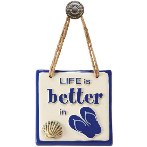 Life Is Better In Flip Flops Sign